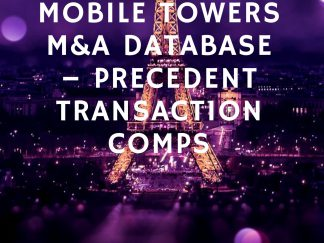 Mobile-Towers M&A-Database–Precedent-Transaction- Comps-Cover